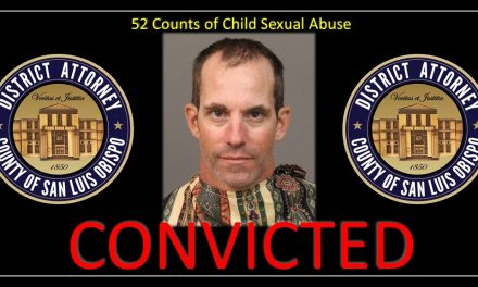 Paso Robles Man Found Guilty of Multiple Felony Counts and Sex Crimes