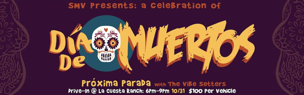 SMV Presents Hosts Dia de Muertos Drive-In Concert