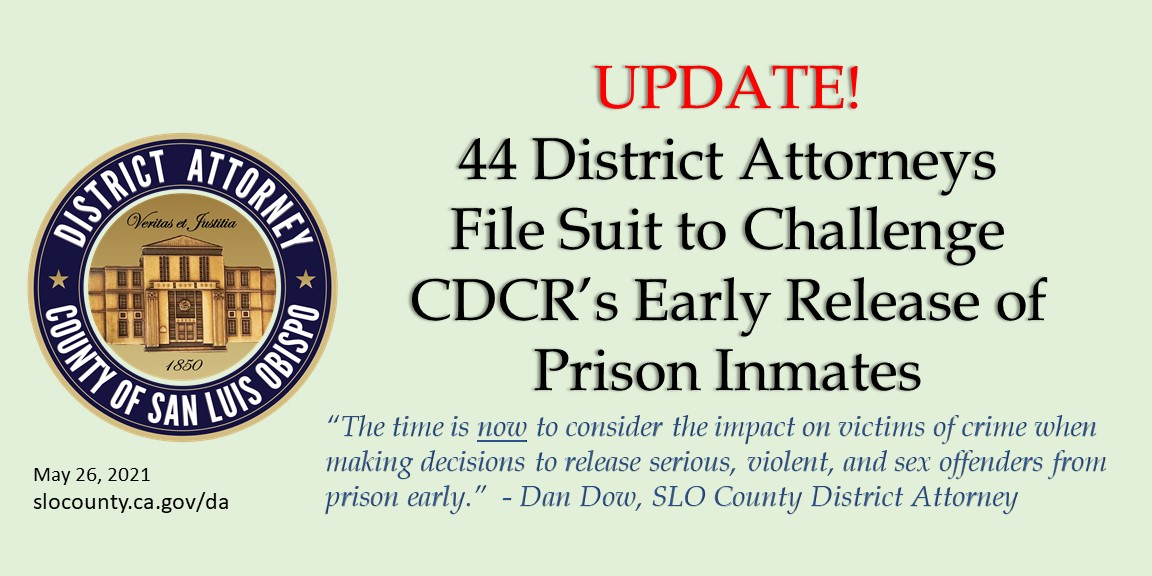 44 District Attorneys Challenging 76,000 State Prison Inmates Early Release