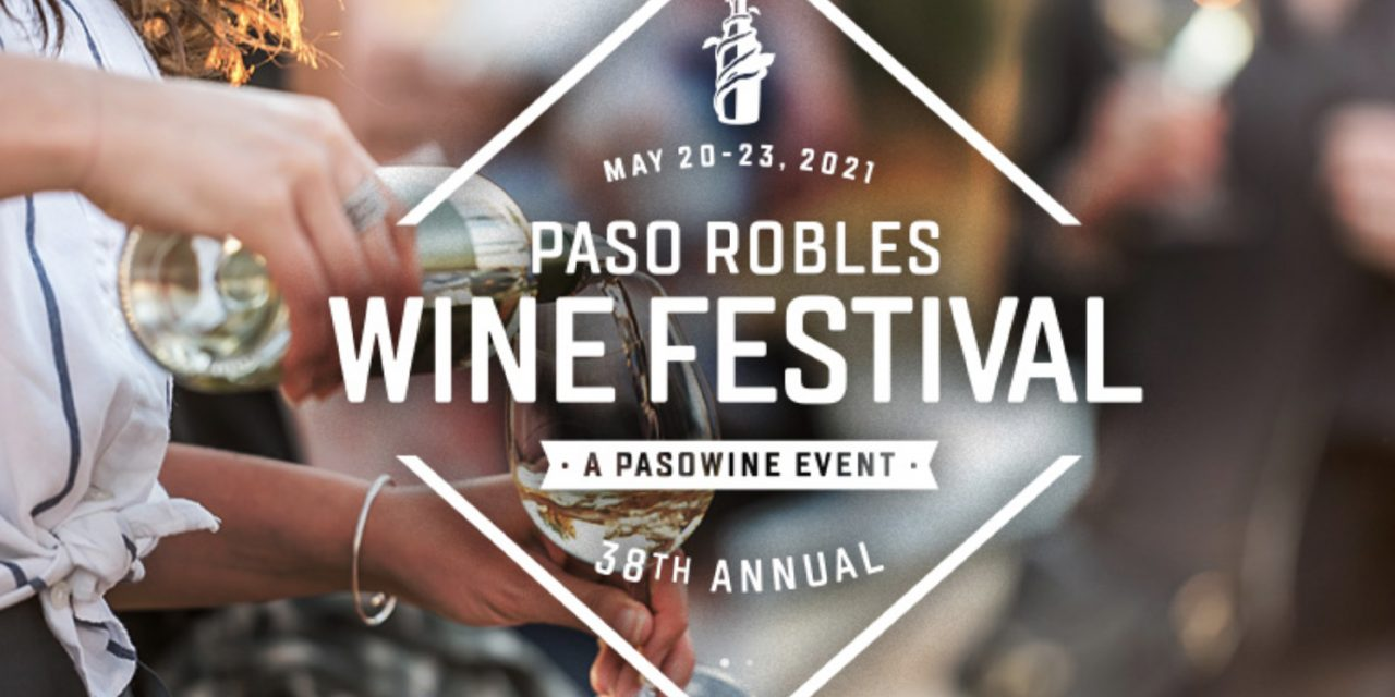 Paso Robles Wine Festival Weekend Returns with Focus on Individual Winery Activities