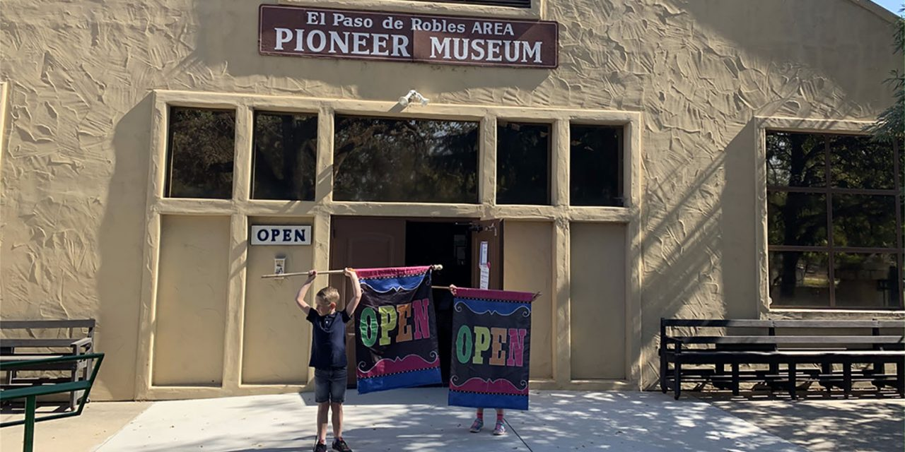 Paso Robles Pioneer Museum is Reopening on Thursday, March 18