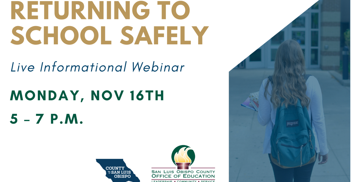 Returning to Schools Safely in SLO County: Live Informational Webinar on Nov. 16