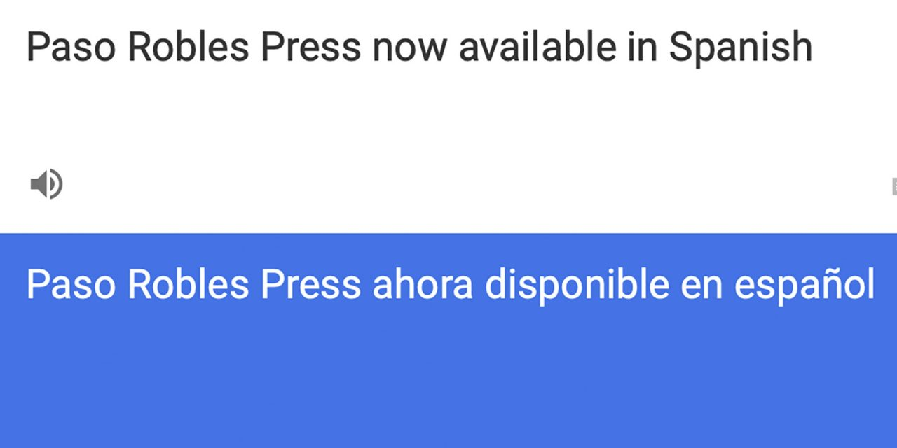Paso Robles Press Now Translates to Spanish