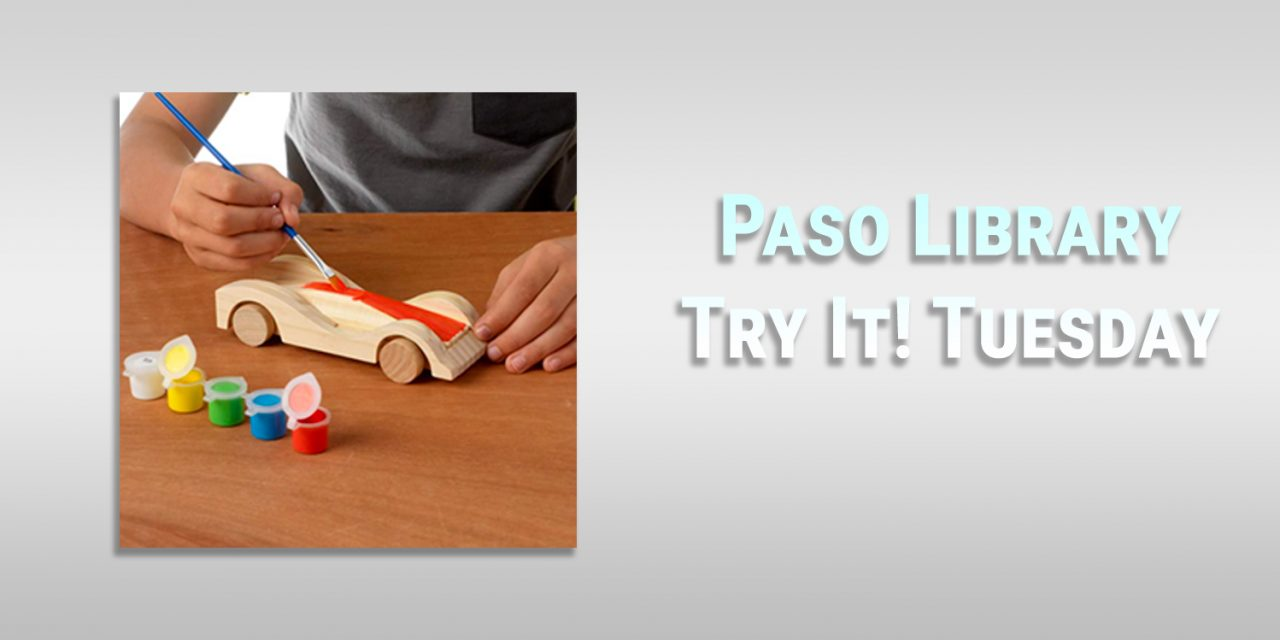 Paso Robles Library Try It! Tuesday Upcoming Programs
