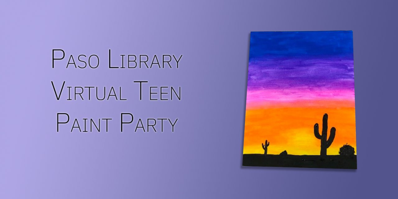 Paso Library Hosts Virtual Paint Party Just for Teens